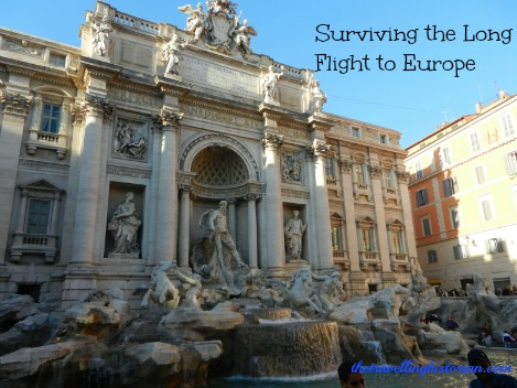 Surviving the long flight to Europe and Trevi Fountain