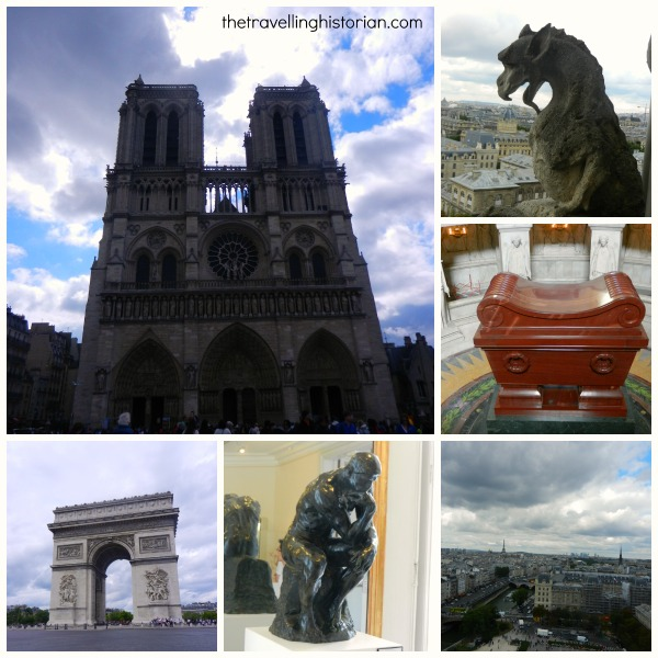 Notre Dame Cathedral, Tomb of Napoleon in Les Invalides, Arc de Triomphe, Rodin and a view of Paris from Notre Dame